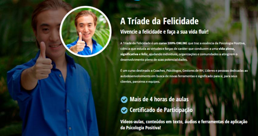 Clique na imagem e acesse o curso online A Tríade da Felicidade!